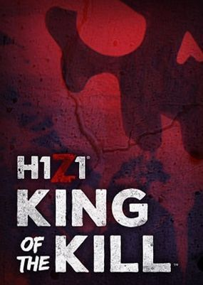 Постер H1Z1: King Of the Kill